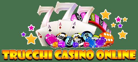 Trucchi Casino Online